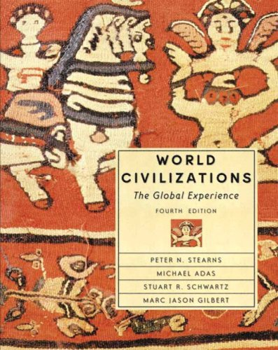 9780321164254: World Civilizations: The Global Experience, Single Volume Edition (4th Edition)