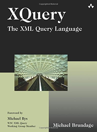 9780321165817: XQuery: The XML Query Language