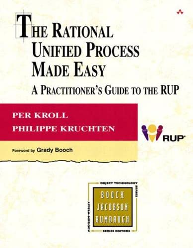 9780321166098: The Rational Unified Process Made Easy: A Practitioner's Guide to the RUP: A Practitioner's Guide to the RUP (Object Technology Series)