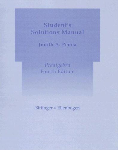 Prealgebra: Student's Solutions Manual (9780321168603) by Marvin L Bittinger; David J Ellenbogen