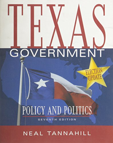 9780321169587: Texas Government, Policy and Politics, Election Update, Seventh Edition