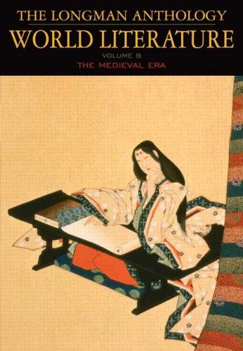 9780321169785: The Longman Anthology of World Literature, Volume B: The Medieval Era