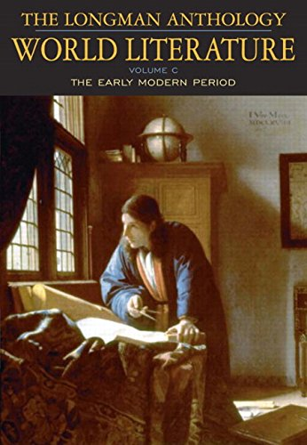 9780321169792: The Longman Anthology of World Literature, Volume C: The Early Modern Period