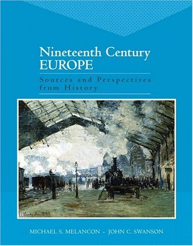 9780321172105: Nineteenth Century Europe: Sources and Perspectives from History