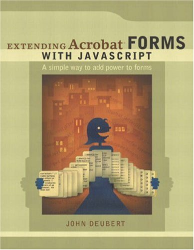 9780321172389: Extending Acrobat Forms with JavaScript