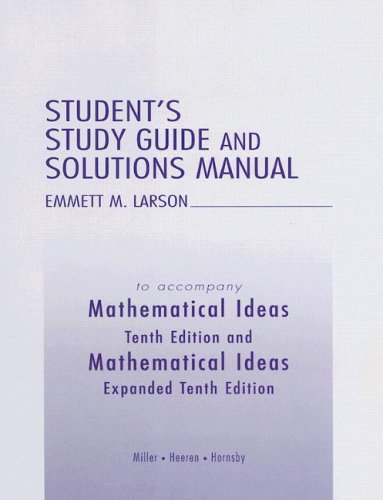 Student's Study Guide and Solutions Manual to: Miller, Charles D.,