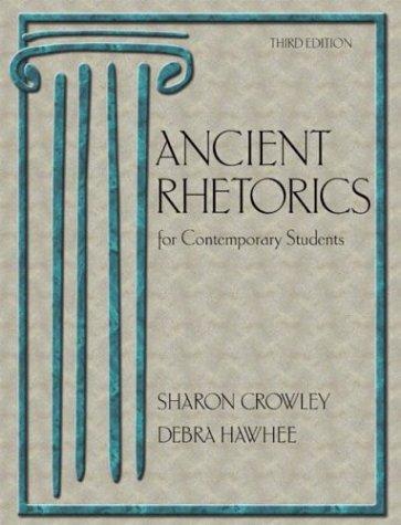 9780321172761: Ancient Rhetorics for Contemporary Students (3rd Edition)