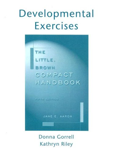 9780321172914: The Little Brown Compact Handbook - Developmental Exercises to Accompany