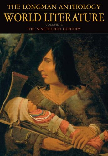 9780321173065: The Longman Anthology of World Literature, Volume E: The 19th Century