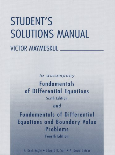 Student's Solutions Manual to Accompany Fundamentals of Differential Equations,and ...