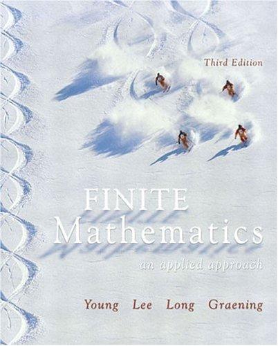 Finite Mathematics: An Applied Approach (3rd Edition): Young, Paula Grafton;
