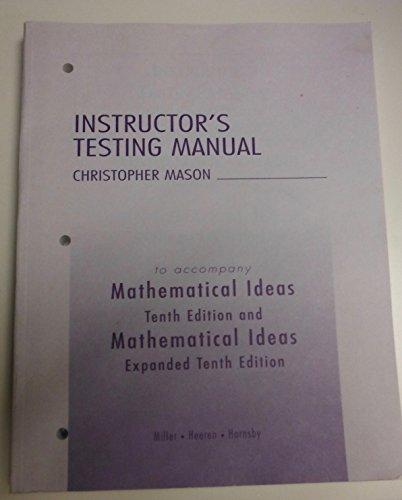 Instructor's Testing Manual to Accompany Mathematical Ideas,: Christopher Mason