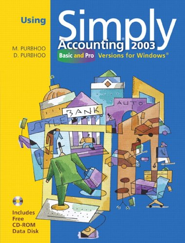 Using Simply Accounting(R) 2003 : Basic and: M. Purbhoo, Dee