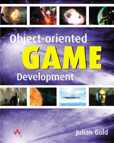 9780321176608: Object-Oriented Game Development