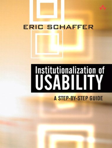 9780321179340: Institutionalization of Usability:A Step-by-Step Guide