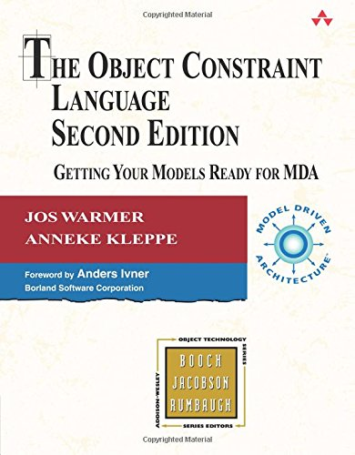 9780321179364: The Object Constraint Language: Getting Your Models Ready for MDA (2nd Edition)