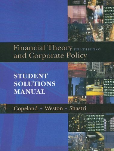 9780321179548: Student Solutions Manual for Financial Theory and Corporate Policy
