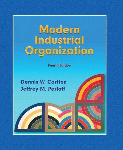 9780321180230: Modern Industrial Organization (4th Edition)