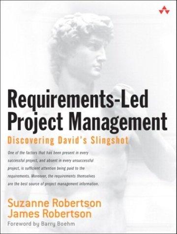 9780321180629: Requirements-Led Project Management: Discovering David's Slingshot