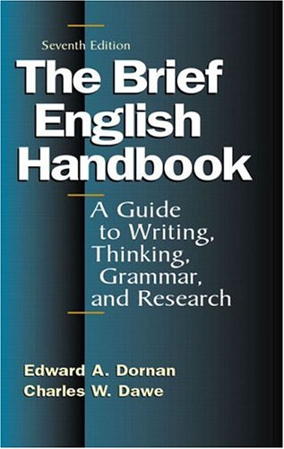 9780321182722: The Brief English Handbook: A Guide to Writing, Thinking, Grammar, and Research, Seventh Edition