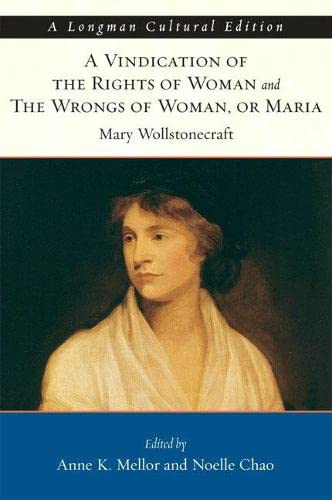 9780321182739: Vindication of the Rights of Woman and The Wrongs of Woman, or Maria (Longman Cultural Editions)