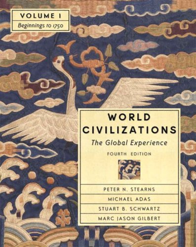 9780321182807: World Civilizations: The Global Experience, Volume I - Beginnings to 1750 (Chapters 1-22) (4th Edition)