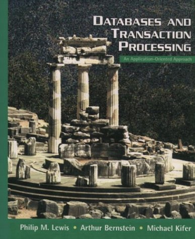 9780321185570: Databases and Transaction Processing: An Application-Oriented Approach