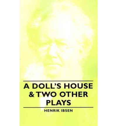 9780321188526: DOLL S HOUSE AND OTHER PLAYS A
