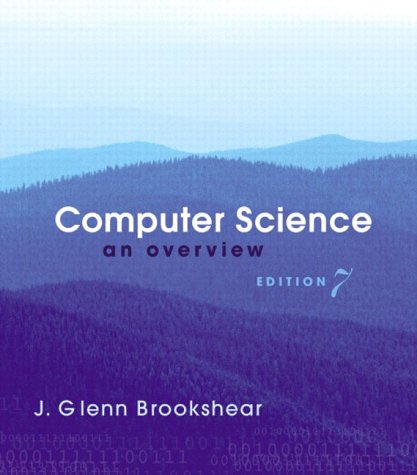 9780321189936: Computer Science: An Overview (International Edition)