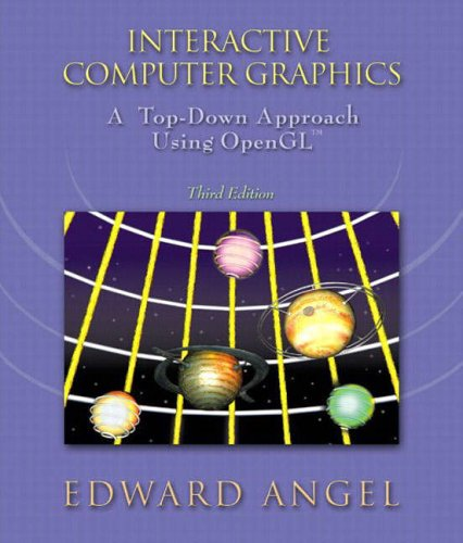 9780321190444: Interactive Computer Graphics: A Top-down Approach Using OpenGL