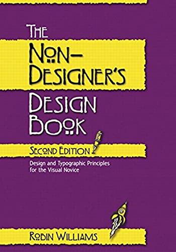 9780321193858 The Non Designer S Design Book Abebooks Williams Robin 0321193857