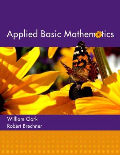 Applied Basic Mathematics: William J. Clark,