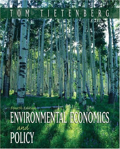 9780321194121: Environmental Economics and Policy (4th Edition) (Addison-Wesley Series in Economics)