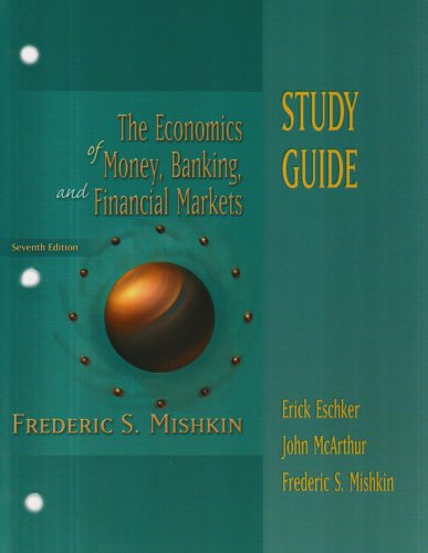 9780321194169: Economics of Money, Banking and the Financial Market (Study Guide)