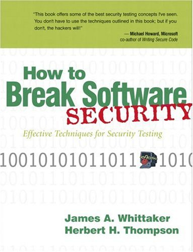 9780321194336: How to Break Software Security: Effective Techniques for Security Testing