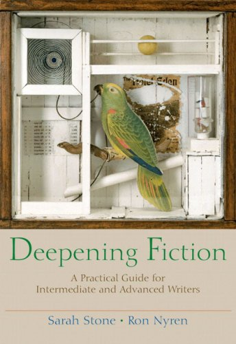 9780321195371: Deepening Fiction: A Practical Guide for Intermediate and Advanced Writers