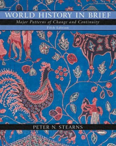 9780321196729: World History in Brief: Major Patterns of Change and Continuity, Single Volume Edition (5th Edition)