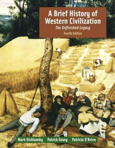 9780321196750: A Brief History of Western Civilization: The Unfinished Legacy, Single Volume Edition (4th Edition) (MyHistoryLab Series)