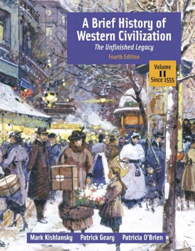 9780321196774: A Brief History of Western Civilization: The Unfinished Legacy, Volume II (since 1555) (4th Edition) (MyHistoryLab Series)