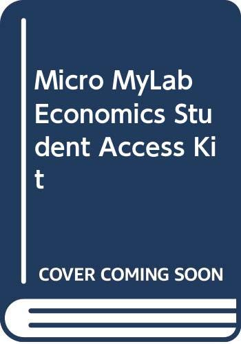 Microeconomics, Myeconlab Student Access Kit, 3rd Edition: Addison Wesley