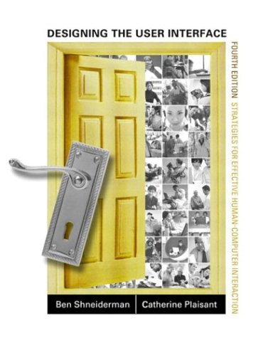 9780321197863: Designing the User Interface: Strategies for Effective Human-computer Interaction