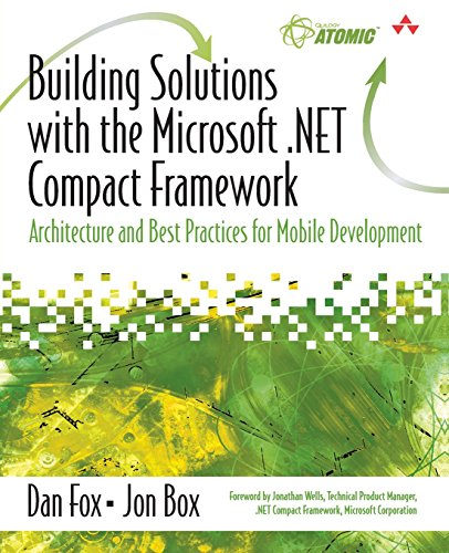 9780321197887: Building Solutions with the Microsoft .Net Compact Framework: Architecture and Best Practices for Mobile Development