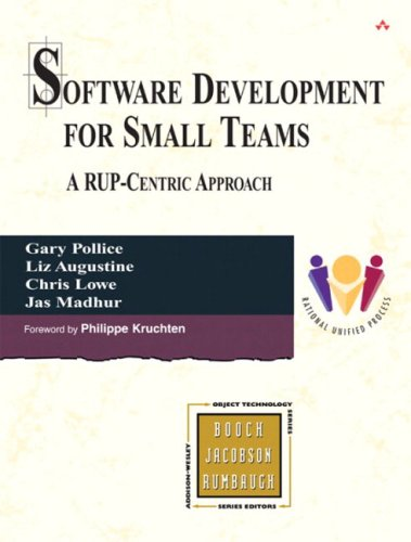 9780321199508: Software Development for Small Teams: A RUP-Centric Approach (The Addison-Wesley Object Technology Series)