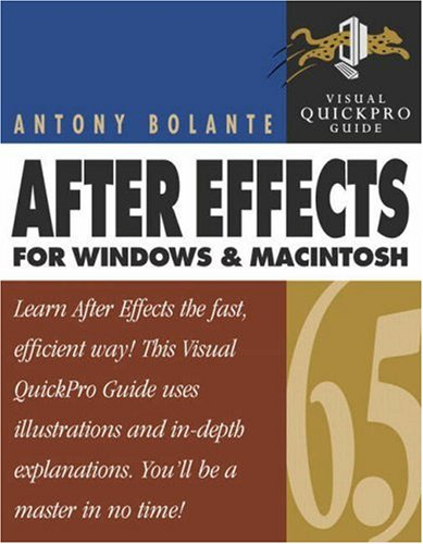9780321199577: After Effects 6.5 for Windows and Macintosh: Visual QuickPro Guide