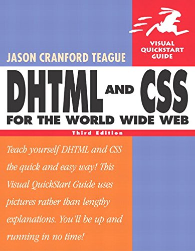 9780321199584: DHTML and CSS for the World Wide Web, Third Edition
