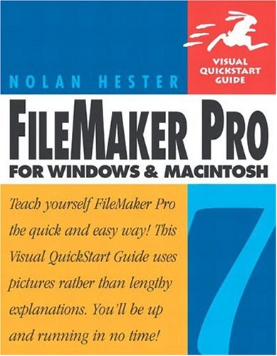9780321199607: Filemaker Pro 7 for Windows and Macintosh (Visual QuickStart Guides)