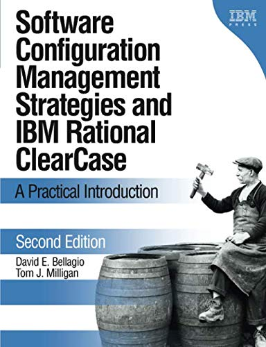 9780321200198: Software Configuration Management Strategies and IBM Rational ClearCase: A Practical Introduction (2nd Edition)