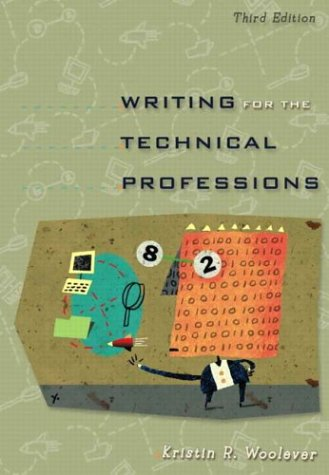 9780321202116: Writing for the Technical Professions (3rd Edition)
