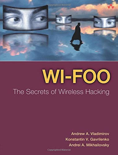 9780321202178: Wi-Foo: The Secrets of Wireless Hacking