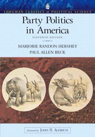 9780321202260: Party Politics in America (Longman Classics Edition) (11th Edition) (Longman Classics in Political Science)